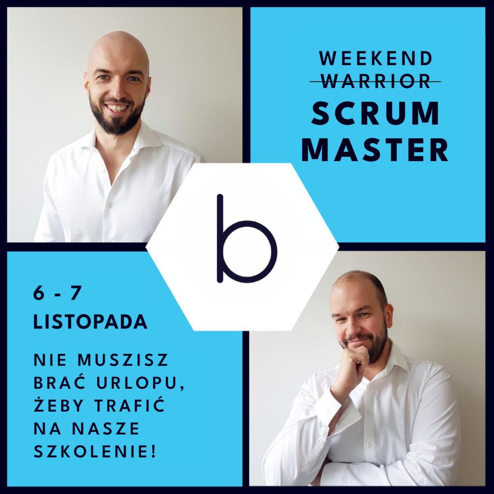 Weekend Scrum Master 6-7 listopada